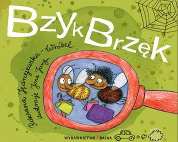 """""""Bzyk Brzęk"""" - o muchach po ludzku"""