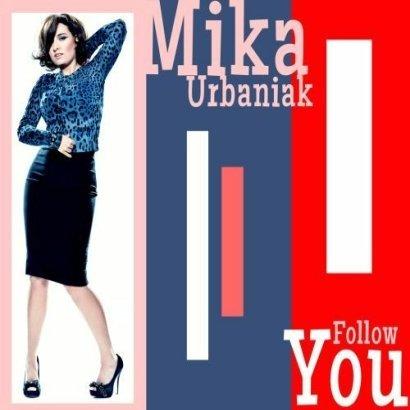 """Pójdźmy za Miką: Mika Urbaniak, """"Follow You"""""""