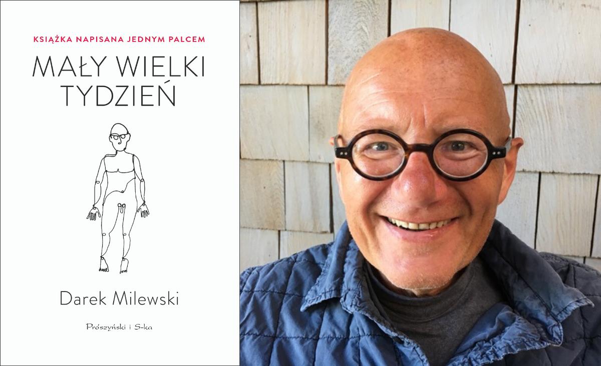 """""""Mały wielki tydzień"""" - książka Darka Milewskiego chorego na SLA"""