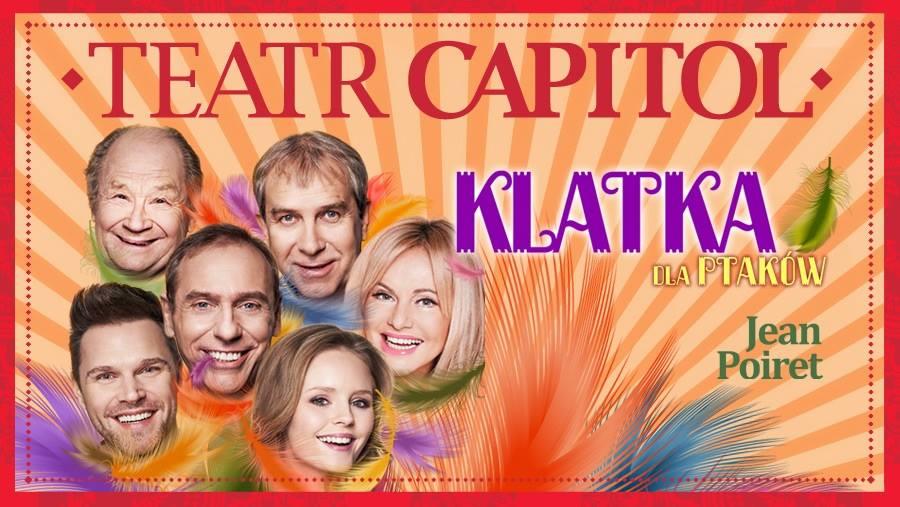 """""""Klatka dla ptaków"""" w Teatrze Capitol"""