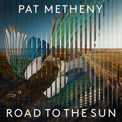 "Pat Metheny ""Road To The Sun"", Warner"