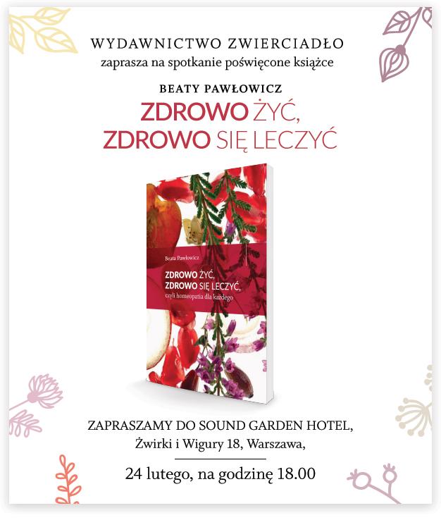 """""""Zdrowo żyć, zdrowo się leczyć, czyli homeopatia dla każdego"""" – zapraszamy na spotkanie autorskie z Beatą Pawłowicz"""