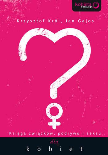 ksiega-zwiazkow-podrywu-i-seksu-dla-kobiet-b-iext20485977