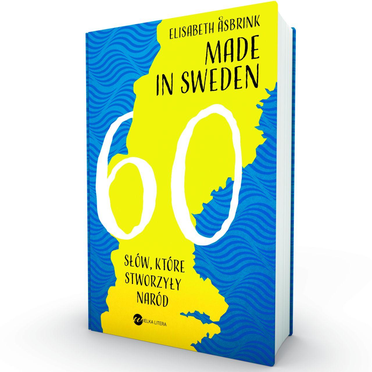 Made in Sweden, książka ukazała się nakładem wydawnictwa Wielka Litera