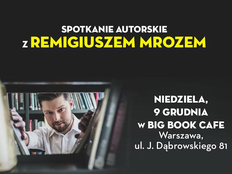 Niespodzianka! Remigiusz Mróz w tę niedzielę na jedynym przedświątecznym spotkaniu w Warszawie
