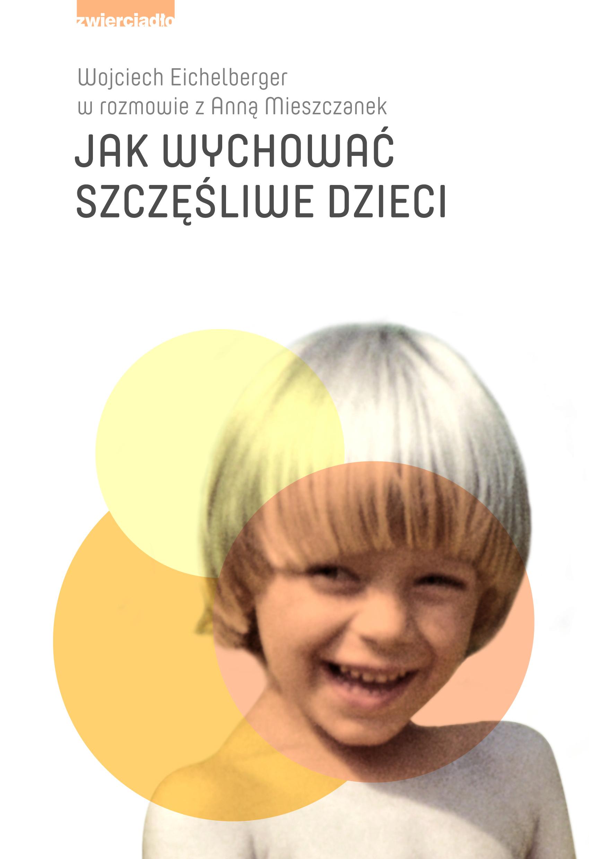 Jak wychowac szczesliwe dzieci_300dpi_front