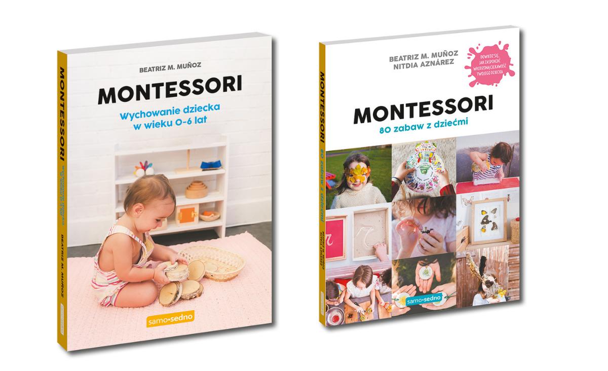 Montessori w domu. Pomóż dziecku rozwijać jego niezaleźność