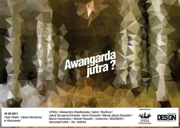 """Wystawa """"Awangarda jutra?"""" w Teatrze Wielkim - Operze Narodowej w Warszawie"""