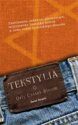 "Orly Castel - Blomm ""Tekstylia"""