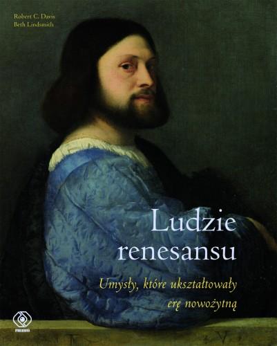 """Cała prawda o odrodzeniu: """"Ludzie renesansu"""" - recenzja"""