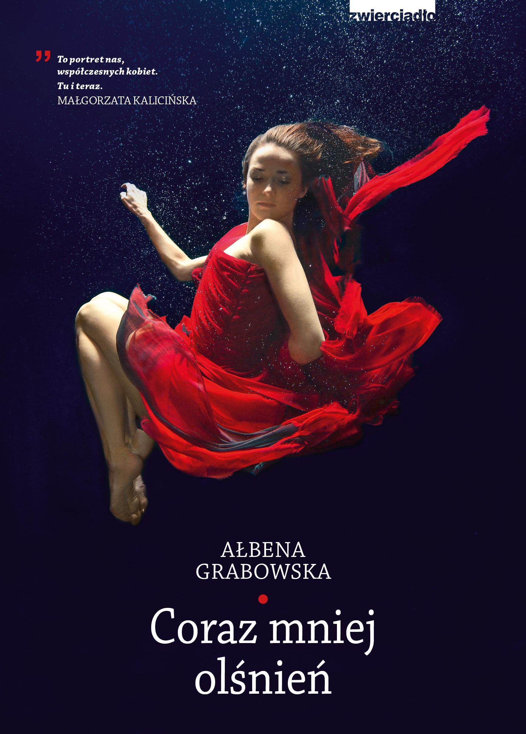 Coraz mniej olśnień - Ałbena Grabowska