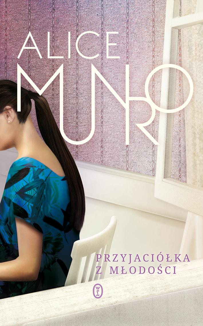 http://zwierciadlo.pl/wp-content/uploads/2013/10/Munro_Przyjaciolka-z-mlodosci_m.jpg