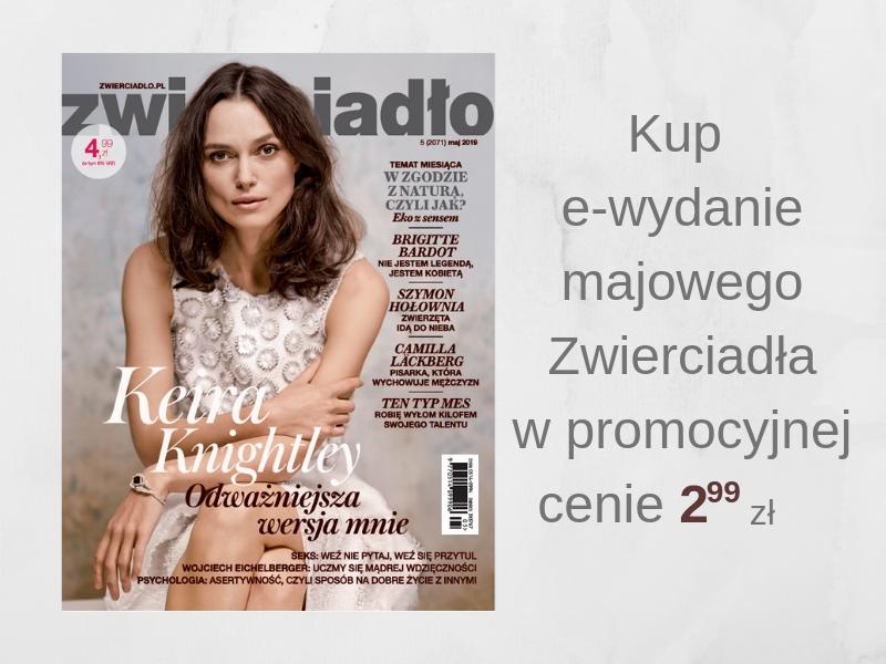 """Majowe e-wydanie miesięcznika """"Zwierciadło"""" w promocyjnej cenie!"""