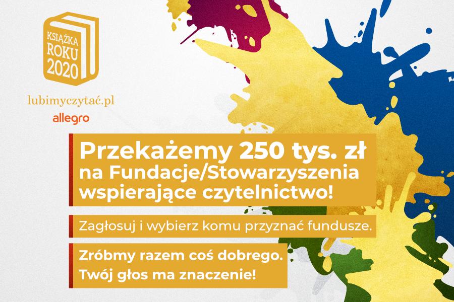 Wybierzmy razem Książki Roku 2020 i wesprzyjmy środowiska literackie w największym plebiscycie czytelników w Polsce