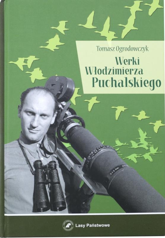 Werki Włodzimierza Puchalskiego Tomasza Ogrodowczyka. Wybrał Wiktor Zborowski