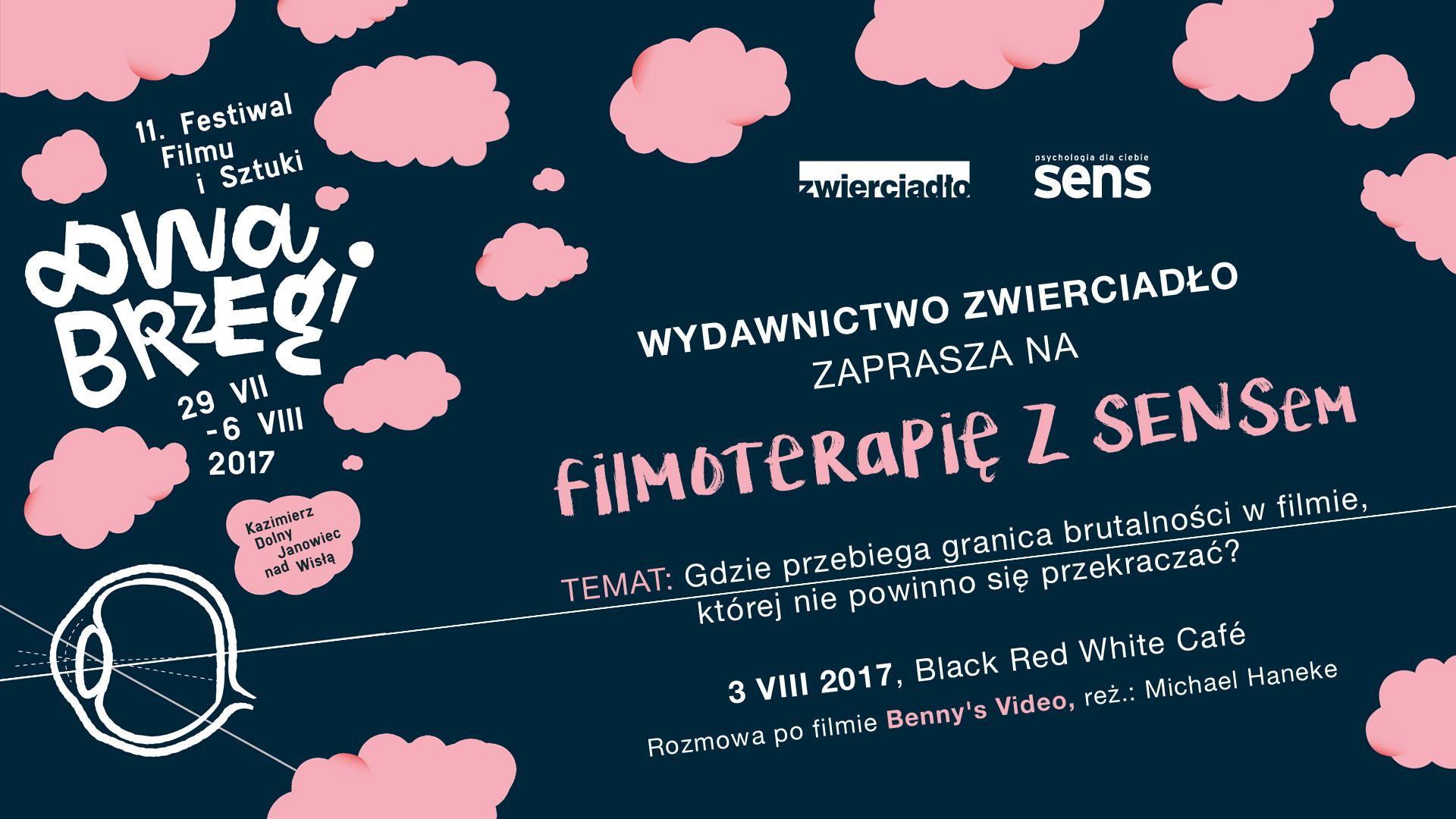 """""""Filmoterapia z SENSem"""" na Festiwalu Dwa Brzegi"""