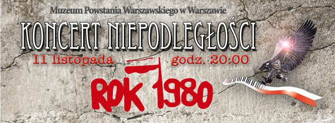 Koncert Niepodległości w Muzeum Powstania Warszawskiego