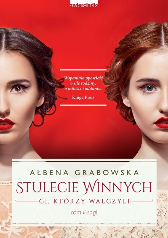"""Ałbena Grabowska """"Stulecie Winnych. Ci, którzy walczyli"""""""