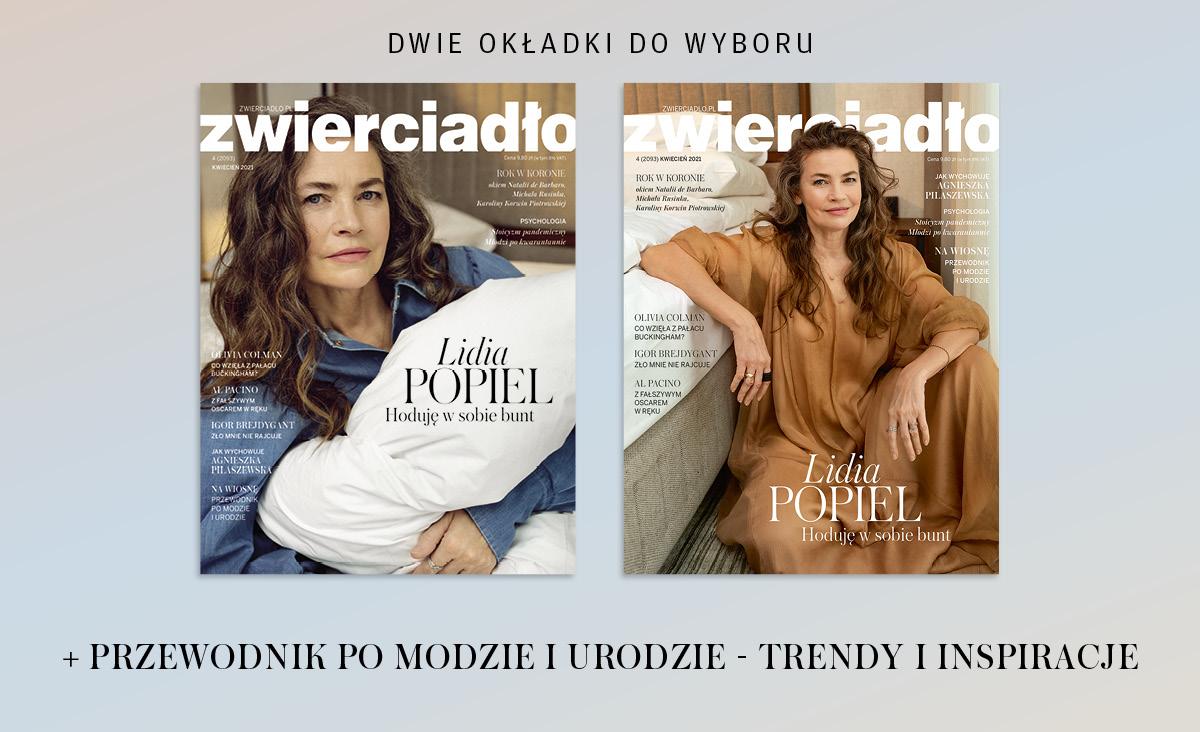 """Kwietniowe """"Zwierciadło"""" z Lidią Popiel na okładce już w sprzedaży"""