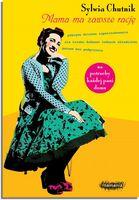 """Sylwia Chutnik, """"Mama ma zawsze rację"""" - recenzja"""