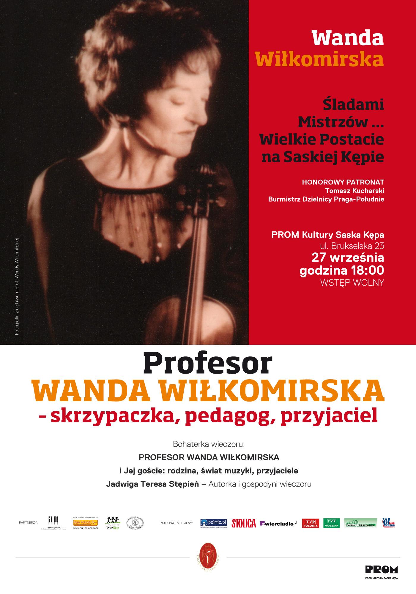 Prof. Wanda Wiłkomirska - skrzypaczka, pedagog, przyjaciel.ZAPROSZENIE