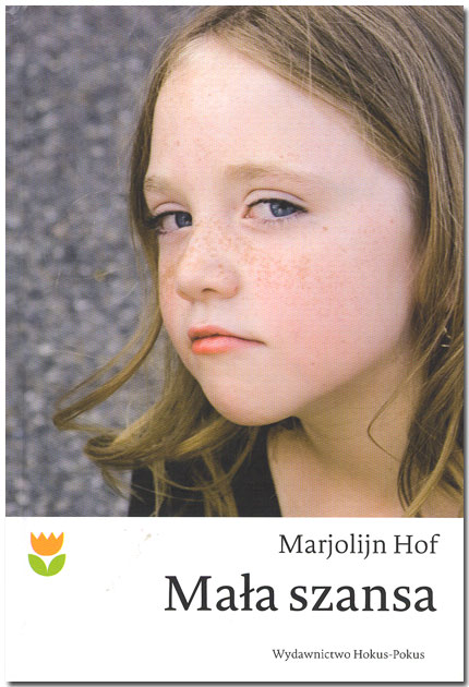 Mała szansa, Marjolijn Hof - recenzja książki