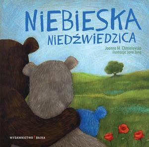"""Bajki dla dzieci: """"Niebieska niedźwiedzica"""""""