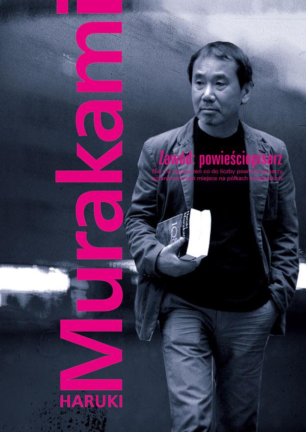 Haruki Murakami: Zawód: powieściopisarz